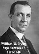 [Superintendent William W. Irwin 1926-1940]